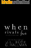 When Rivals Love: A Bully Romance (Bayshore Rivals Book 3)