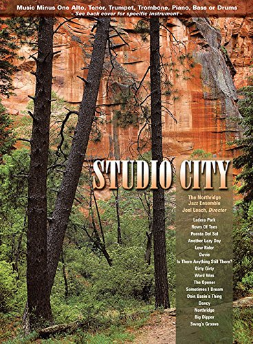 Studio City: Music Minus One Alto Saxophone (The Northridge Jazz Ensemble)