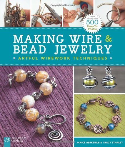 Download Making Wire & Bead Jewelry: Artful Wirework Techniques pdf