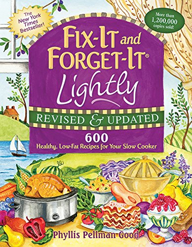 Fix-It and Forget-It Lightly Revised & Updated: 600 Healthy, Low-Fat Recipes For Your Slow Cooker (Fix-It and (Halloween Parties In Ny)