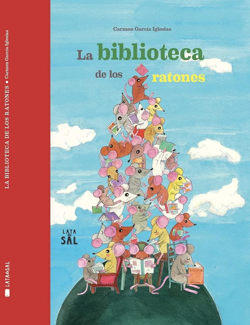 La biblioteca de los ratones, de Carmen García Iglesias - Libros sobre bibliotecas