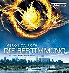 Divergent - Die Bestimmung (Die Bestimmung 1) | Veronica Roth