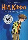 Hey, Kiddo (National Book Award Finalist)