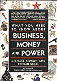 What You Need to Know about Business, Money and Power, Michael Kidron and Ronald Siegel, 0671541145