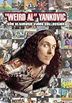 Weird Al Yankovic: The Ultimate Video Collection  Directed by