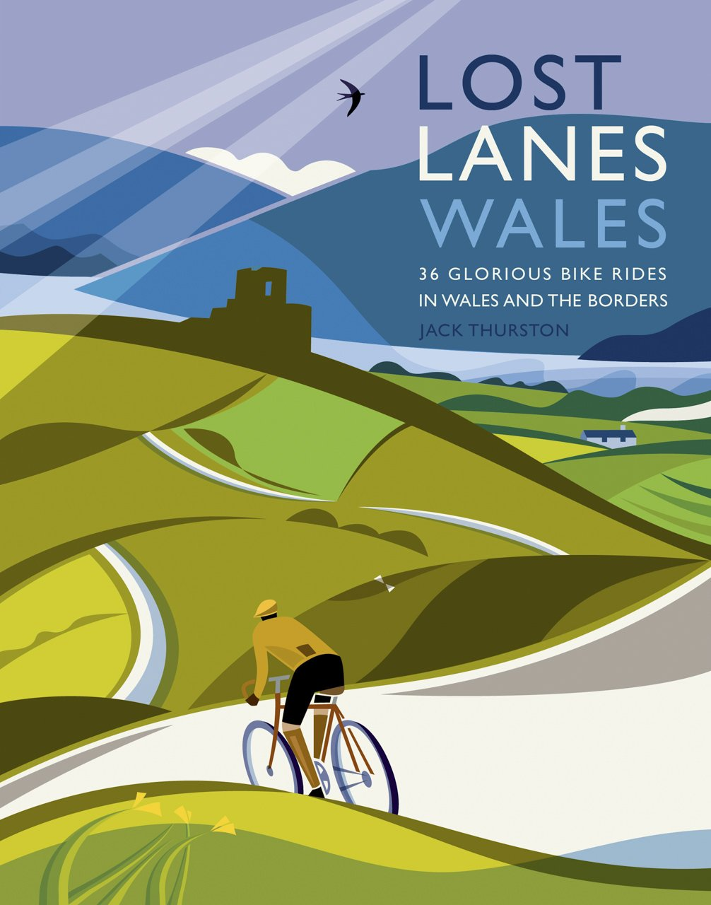 Read Online Lost Lanes Wales: 36 Glorious Bike Rides in Wales and the Borders PDF