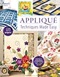 Applique Techniques Made Easy, Annie's, 1596356545