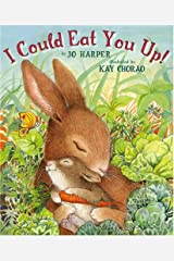 I Could Eat You Up! Hardcover