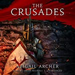 The Crusades | Abigail Archer