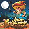 Juan Sin miedo [Juan Without Fear]