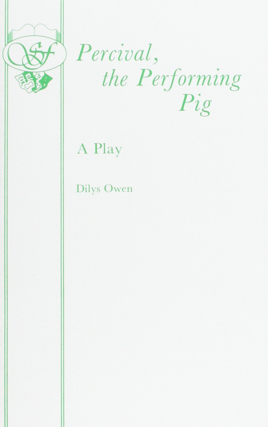 Download Percival, The Performing Pig - A One Act Play (Acting Edition) ebook