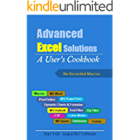 Advanced Excel Solutions: A user's cookbook