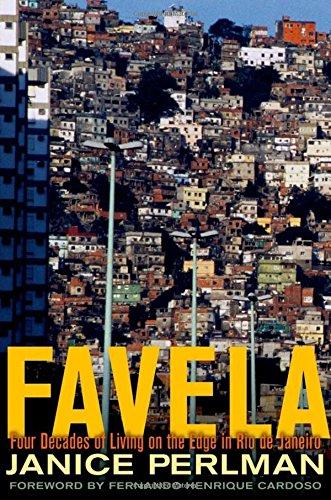 Favela: Four Decades of Living on the Edge in Rio de Janeiro (Rio De Janeiro)