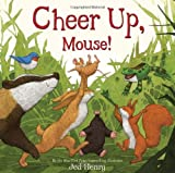 Cheer up, Mouse!, Jed Henry, 0547681070