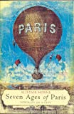 Seven Ages of Paris by Alistair Horne front cover