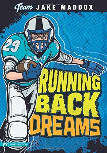 Running Back Dreams (Team Jake Maddox Sports (Football Sports Series)