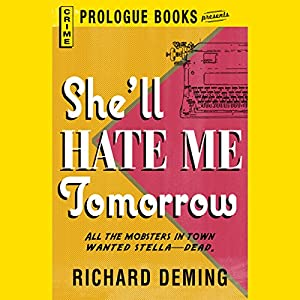 She'll Hate Me Tomorrow Audiobook