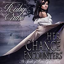 HER CHANCE ENCOUNTERS: THE SPIRITS OF RIVER OAKS, BOOK 1