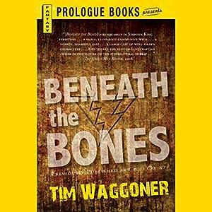 Beneath the Bones Audiobook