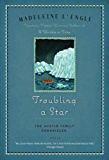 Troubling a Star: The Austin Family Chronicles, Book 5 (Austin Family Series 7)