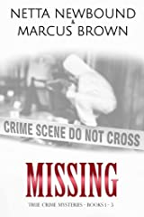 Missing: True Crime Mysteries - Books 1 - 3 Kindle Edition