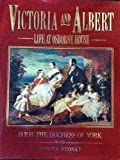 img - for Victoria and Albert: Life at Osborne House book / textbook / text book