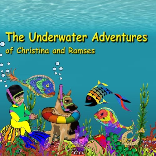 Download The Underwater Adventures of Christina and Ramses: Picture Book for Kids pdf epub