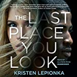 The Last Place You Look | Kristen Lepionka