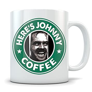 10fc4003bc11 The Shining Mug - Here s Johnny Jack Torrance Coffee Cup - Great Gift for  Fans of the Movie - Funny Starbucks Parody  Amazon.ca  Home   Kitchen