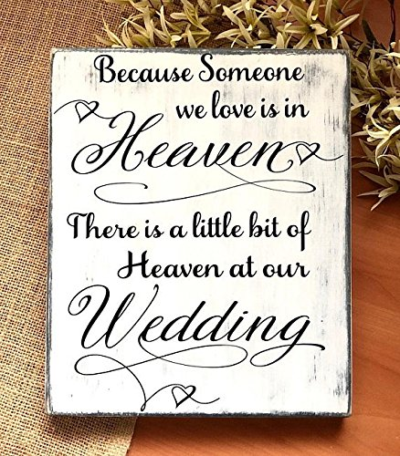 Because Someone We Love Is In Heaven, Memorial Wedding Sign, Wood Memory Sign, Heaven At Our Wedding, Remembrance Sign, Wedding Memory Table 9x11 -