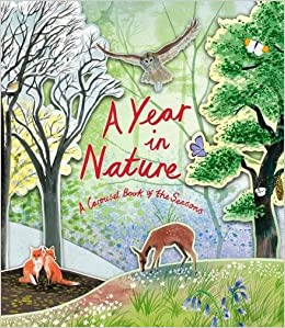 A Year in Nature: A Carousel Book of the Seasons (Pop-Up)
