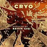 Cryo: 4Pollack Series, Book 2 | Lon Varnadore