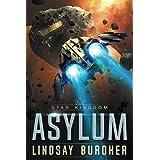 Asylum: A Star Kingdom Science Fiction Adventure Novel