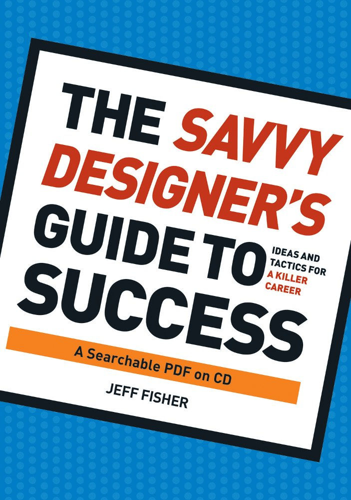 The Savvy Designer's Guide to Success PDF