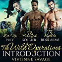 The Wild Operatives Introduction: Wild Ops Team Alpha, Book 1 Audiobook by Vivienne Savage Narrated by Samuel Bowden, Shoshana Franck