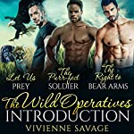 The Wild Operatives Introduction: Wild Ops Team Alpha, Book 1 | Vivienne Savage