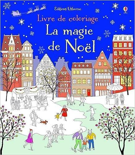 Livres Télécharger Le Format Pdf Gratuit La Magie De Noël à Colorier