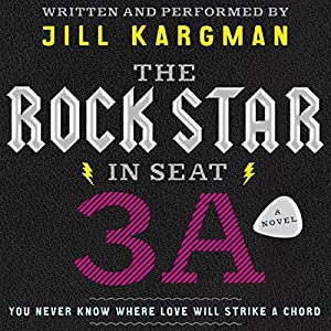 The Rock Star in Seat 3A Audiobook