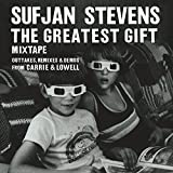 The Greatest Gift Mixtape: Outatkes, Remixes & Demos From Carrie & Lowell [VINYL]