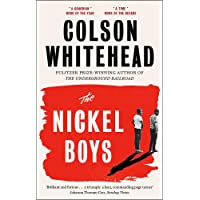 The Nickel Boys: Winner of the Pulitzer Prize