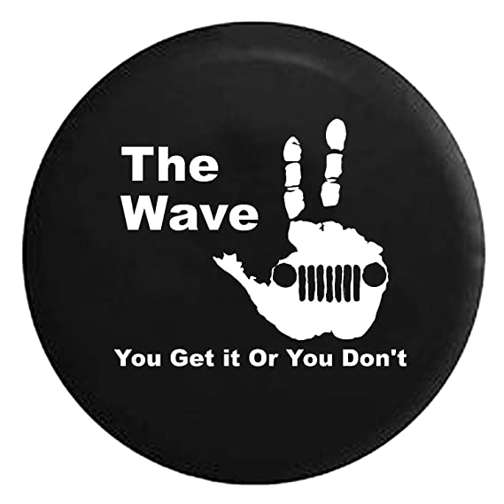 amazon jeep wave grill you get it or you don t handprint Pimped Jeep Wrangler Rubicon amazon jeep wave grill you get it or you don t handprint spare jeep wrangler c er suv tire cover gray ink 33 in automotive