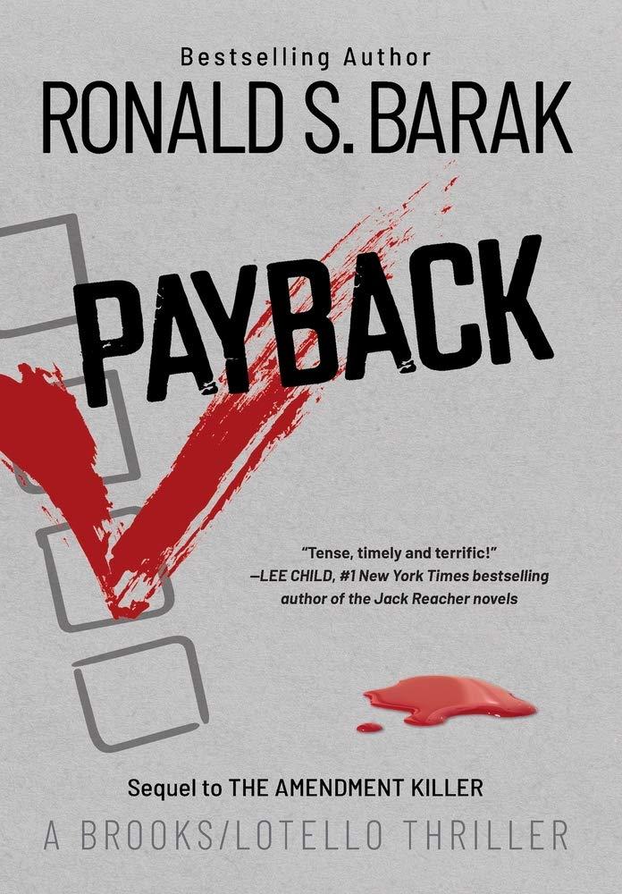 Payback: 3 (Brooks/Lotello Thriller): Amazon.es: Barak ...