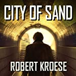 City of Sand | Robert Kroese