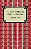The Story of My Life (with Her Letters), Helen Keller, 1420929550