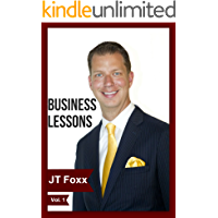 Business Lessons from JT Foxx