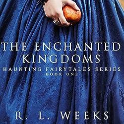 The Enchanted Kingdoms