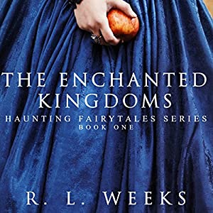 The Enchanted Kingdoms Audiobook