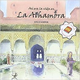 Resultado de imagen de Así era la vida en la Alhambra