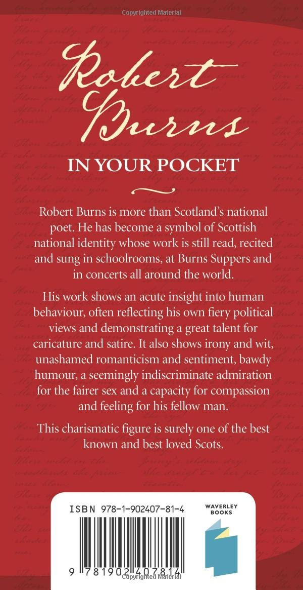 Robert Burns In Your Pocket A Biography And Selected Poems And