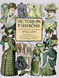 Victorian Fashions and Costumes from Harper's Bazar, 1867